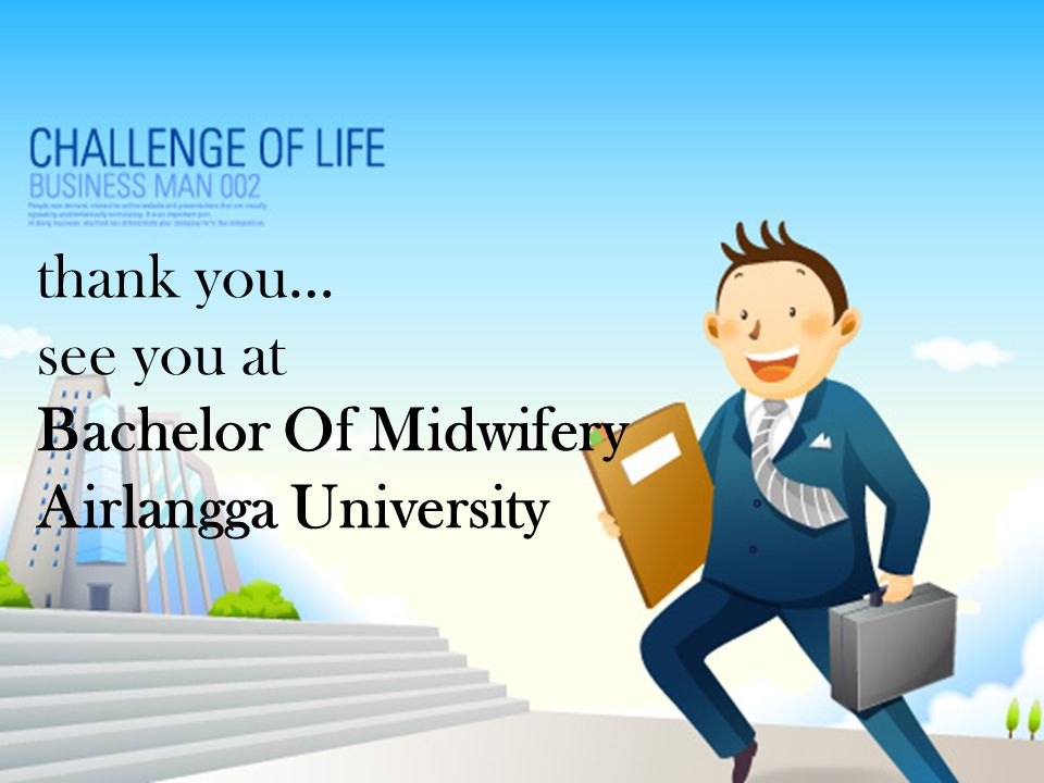 thank you… see you at Bachelor Of Midwifery Airlangga University
