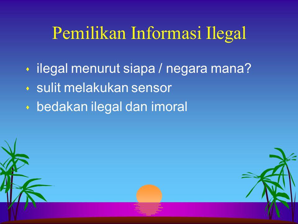 Pemilikan Informasi Ilegal