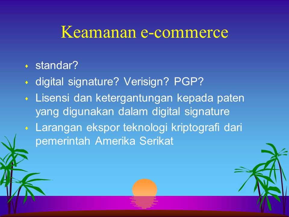 Keamanan e-commerce standar digital signature Verisign PGP