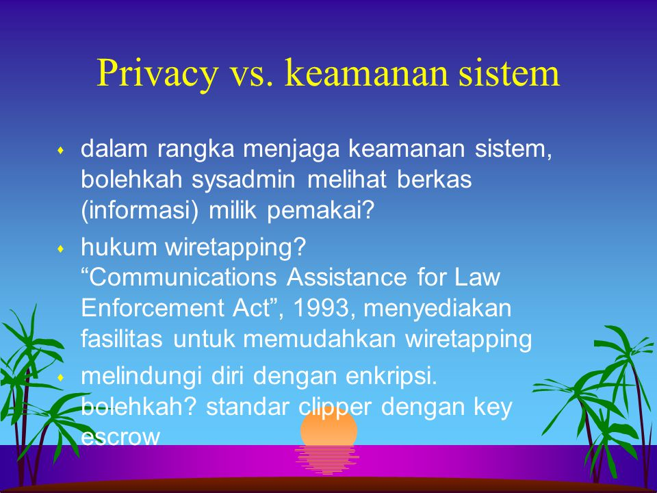 Privacy vs. keamanan sistem