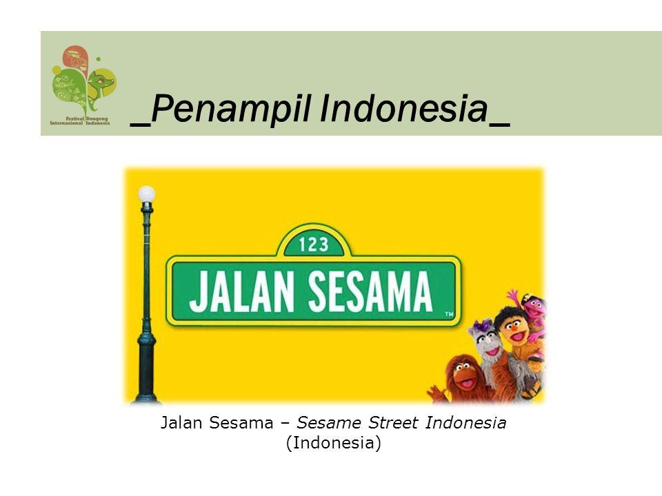_Penampil Indonesia_ Jalan Sesama – Sesame Street Indonesia