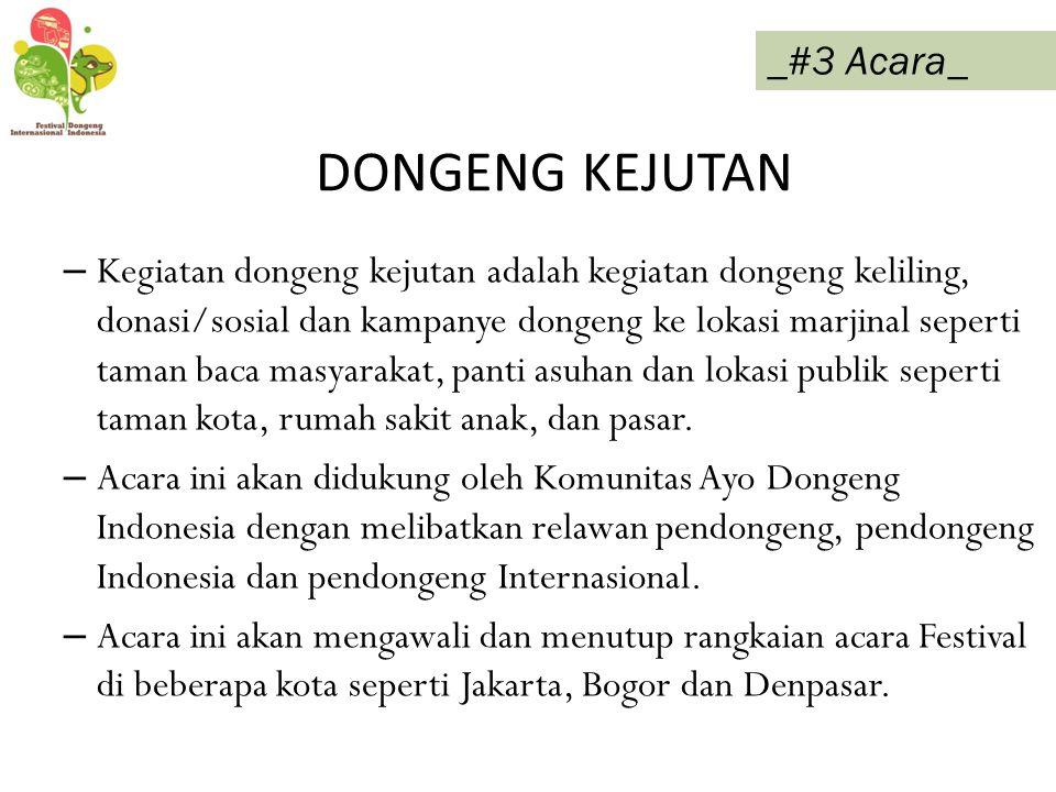 DONGENG KEJUTAN _#3 Acara_