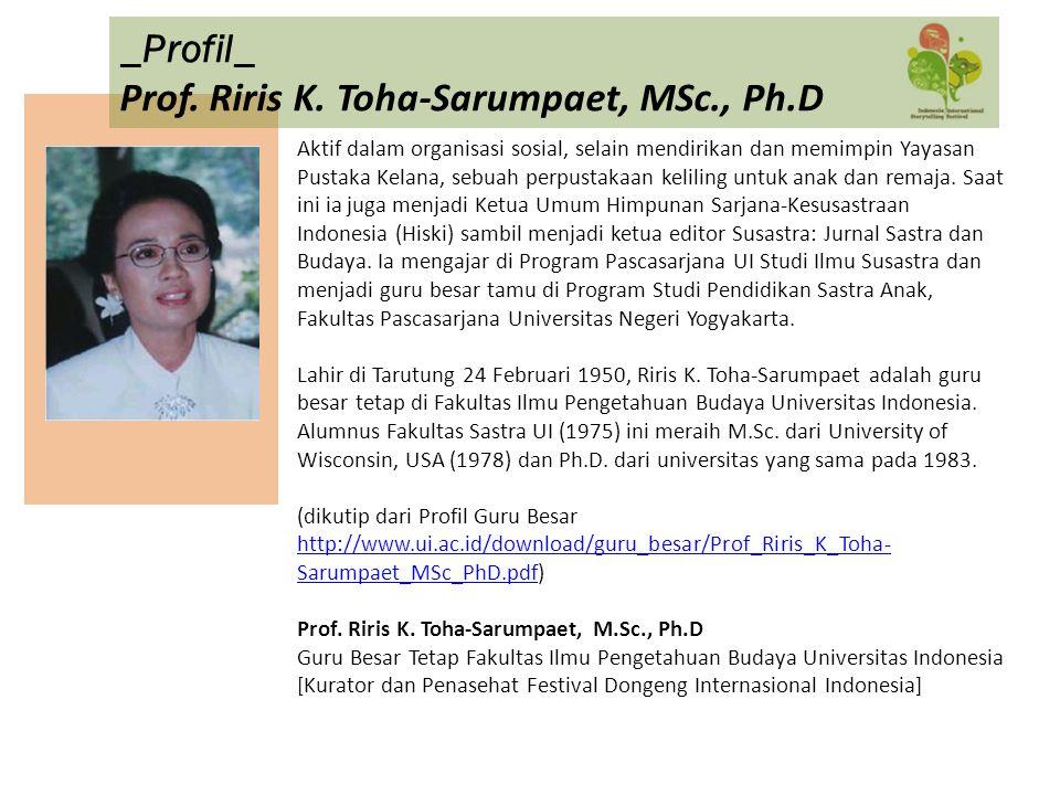Prof. Riris K. Toha-Sarumpaet, MSc., Ph.D