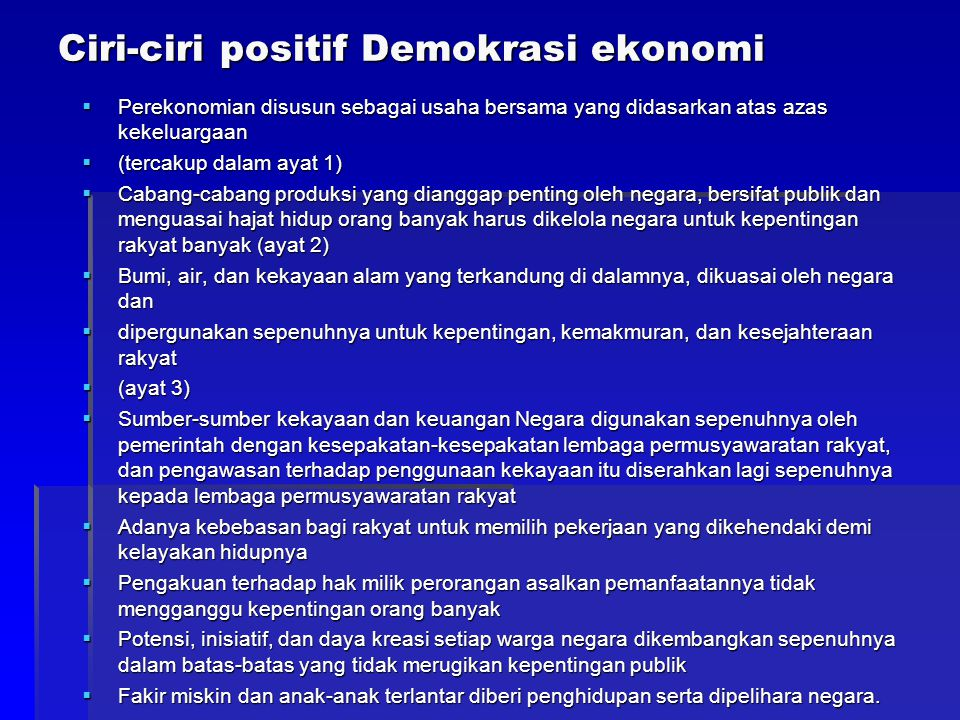 Ciri-ciri positif Demokrasi ekonomi