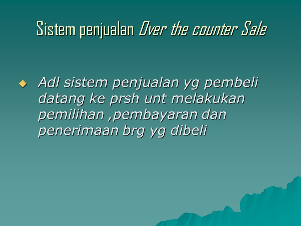 Sistem penjualan Over the counter Sale