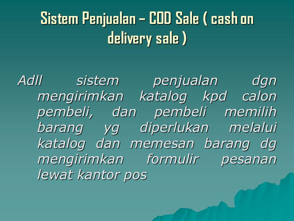 Sistem Penjualan – COD Sale ( cash on delivery sale )