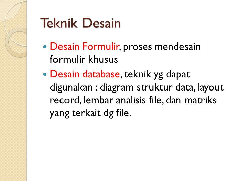 Teknik Desain Desain Formulir, proses mendesain formulir khusus