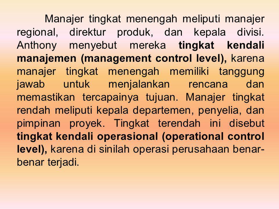 Manajer tingkat menengah meliputi manajer regional, direktur produk, dan kepala divisi.
