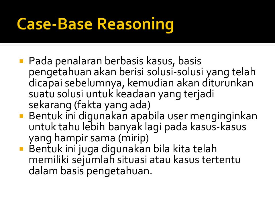 Case-Base Reasoning