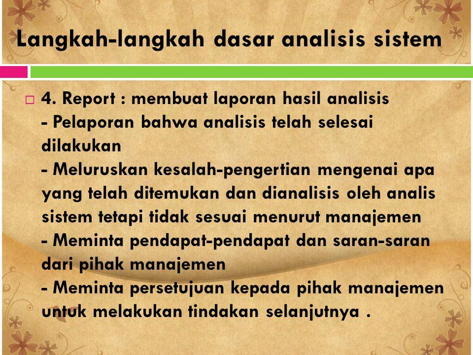 Langkah-langkah dasar analisis sistem