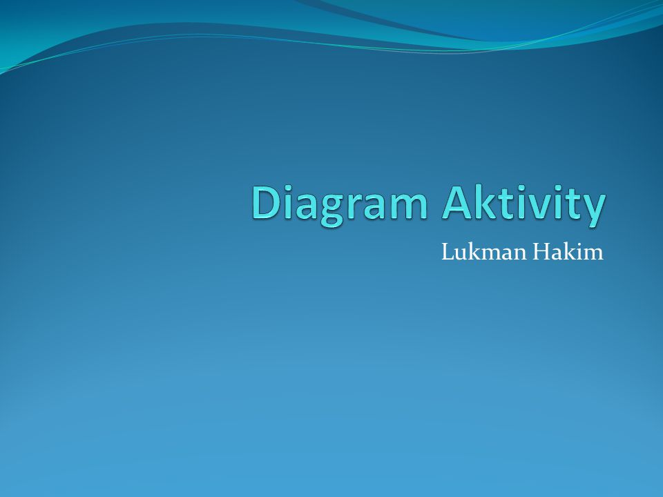 Diagram Aktivity Lukman Hakim
