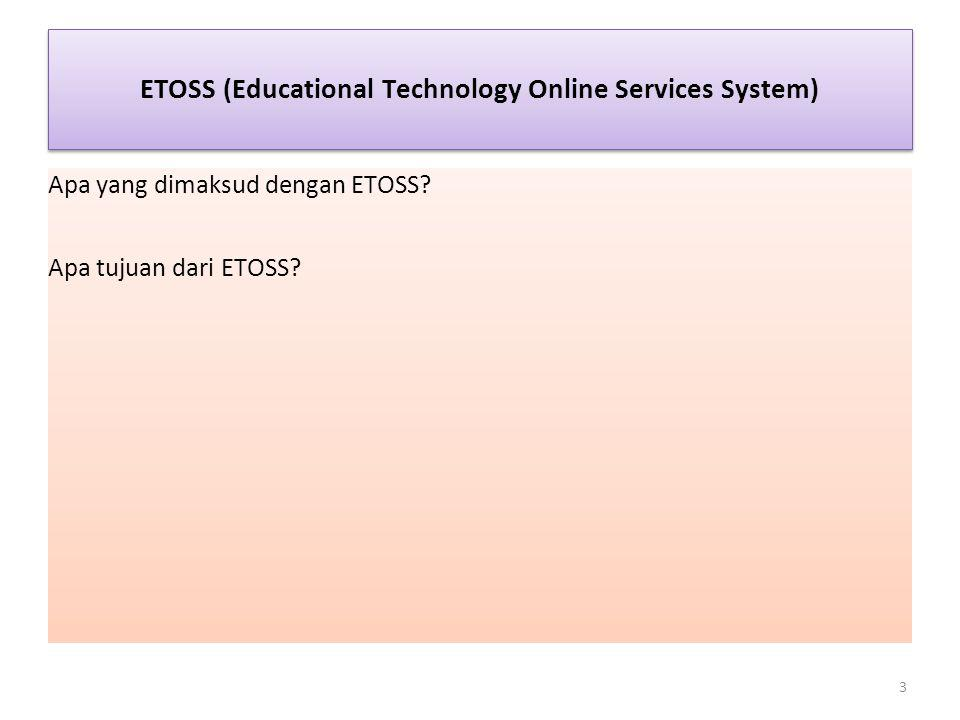 ETOSS (Educational Technology Online Services System)
