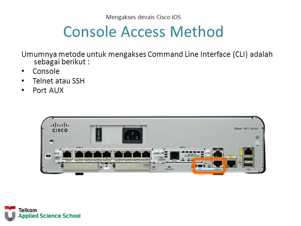 Mengakses devais Cisco IOS Console Access Method