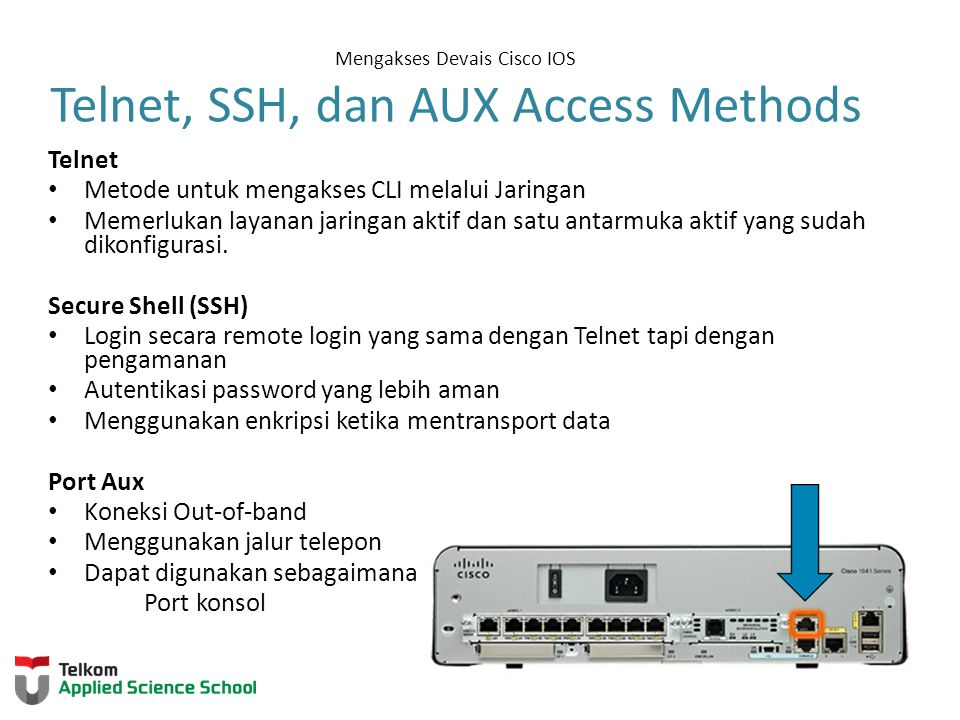 Mengakses Devais Cisco IOS Telnet, SSH, dan AUX Access Methods