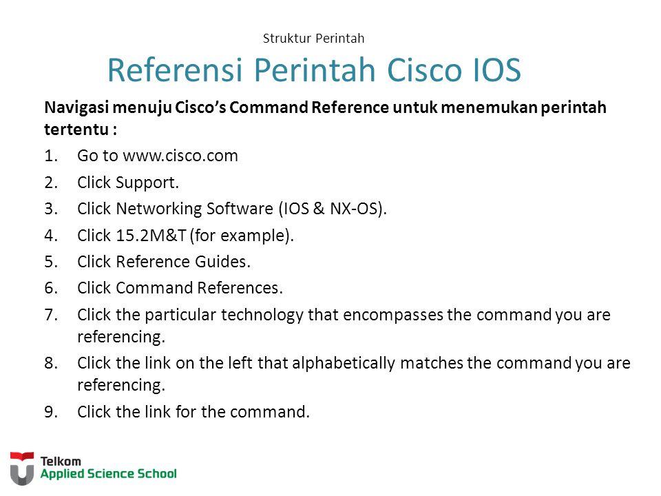 Struktur Perintah Referensi Perintah Cisco IOS