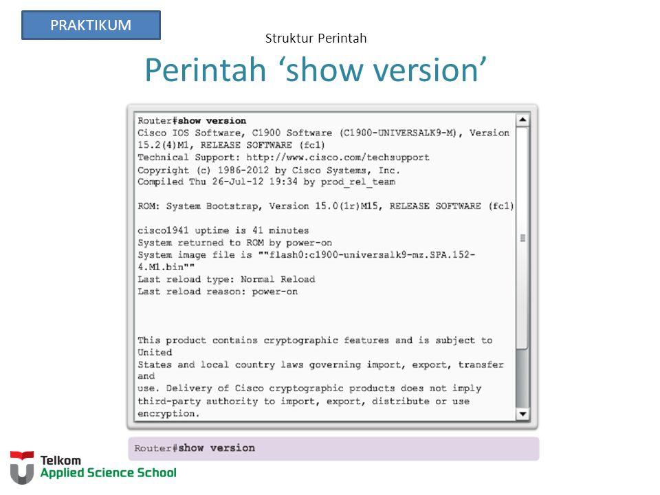 Struktur Perintah Perintah 'show version'