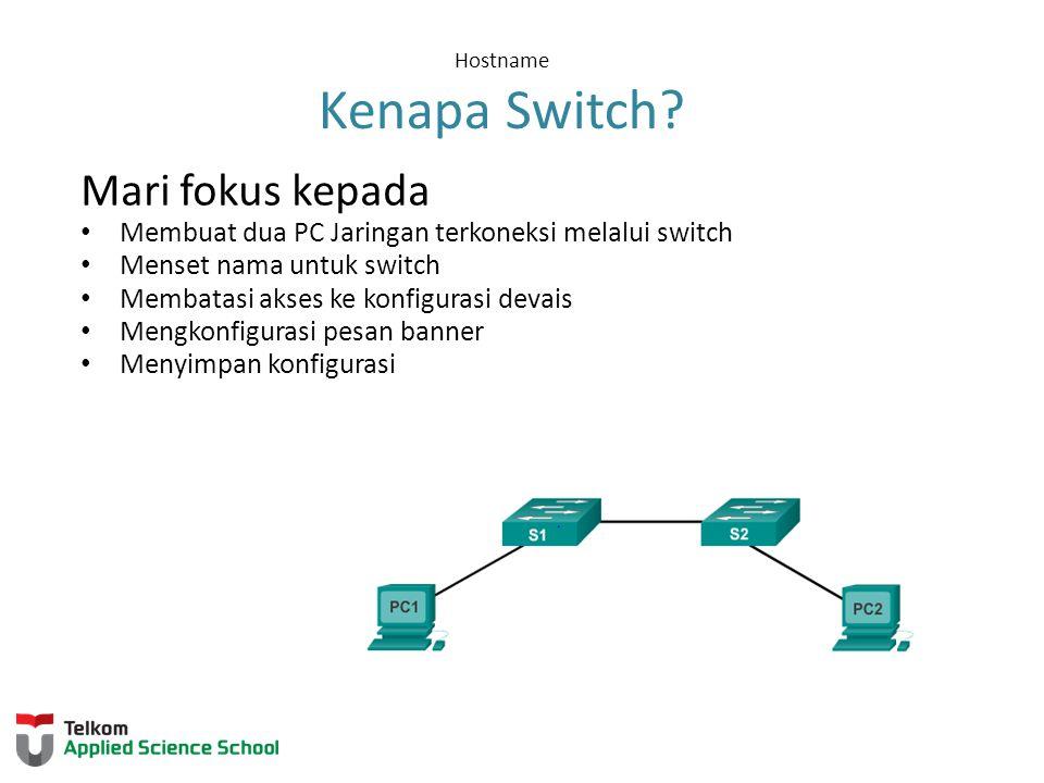 Hostname Kenapa Switch