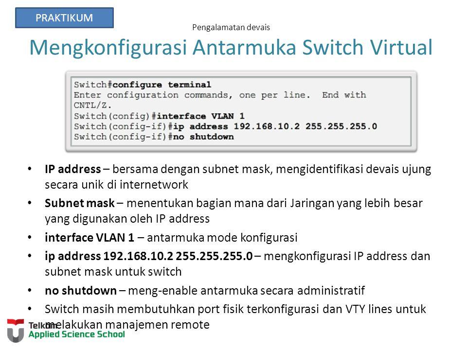 Pengalamatan devais Mengkonfigurasi Antarmuka Switch Virtual