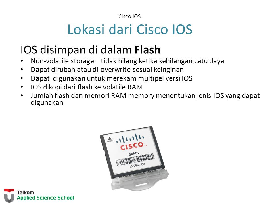 Cisco IOS Lokasi dari Cisco IOS