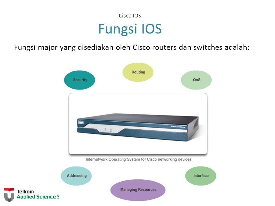 Fungsi major yang disediakan oleh Cisco routers dan switches adalah:
