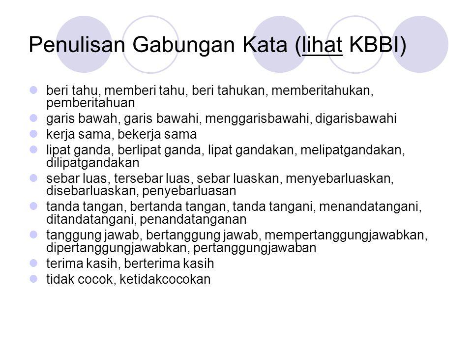 Penulisan Gabungan Kata (lihat KBBI)