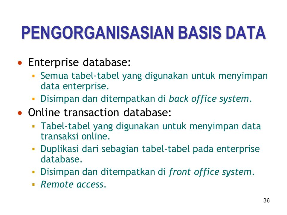 PENGORGANISASIAN BASIS DATA