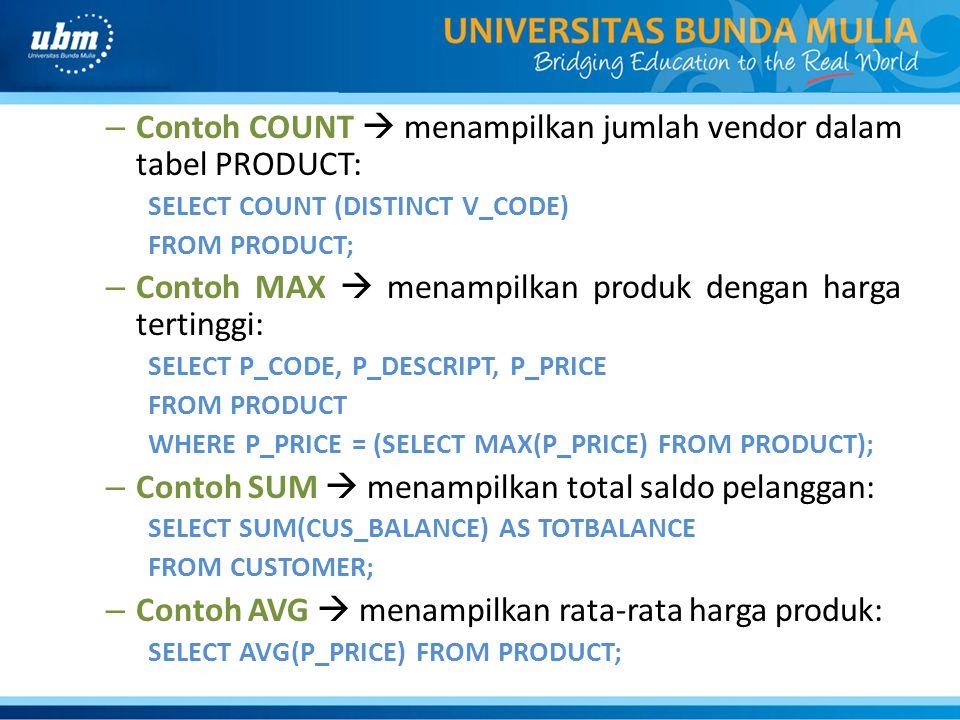 Contoh COUNT  menampilkan jumlah vendor dalam tabel PRODUCT: