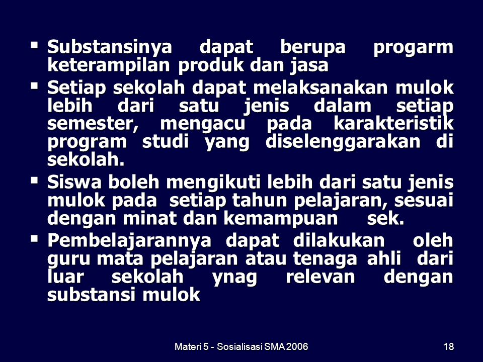 Materi 5 - Sosialisasi SMA 2006