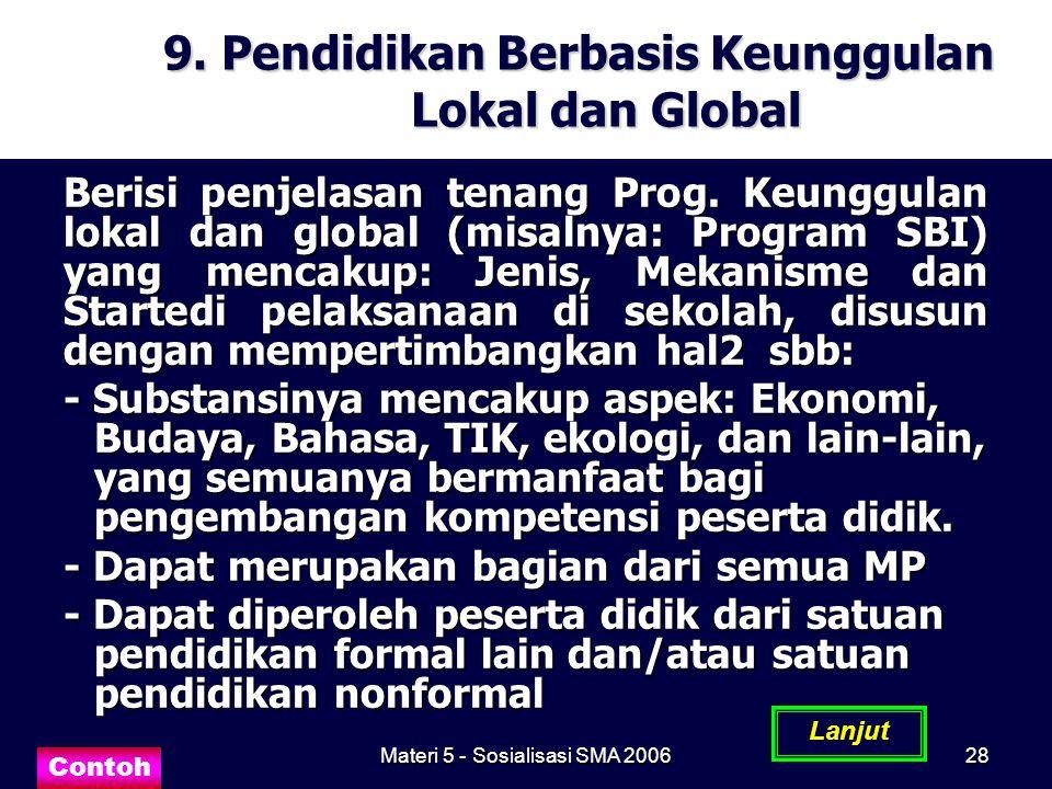 9. Pendidikan Berbasis Keunggulan Lokal dan Global