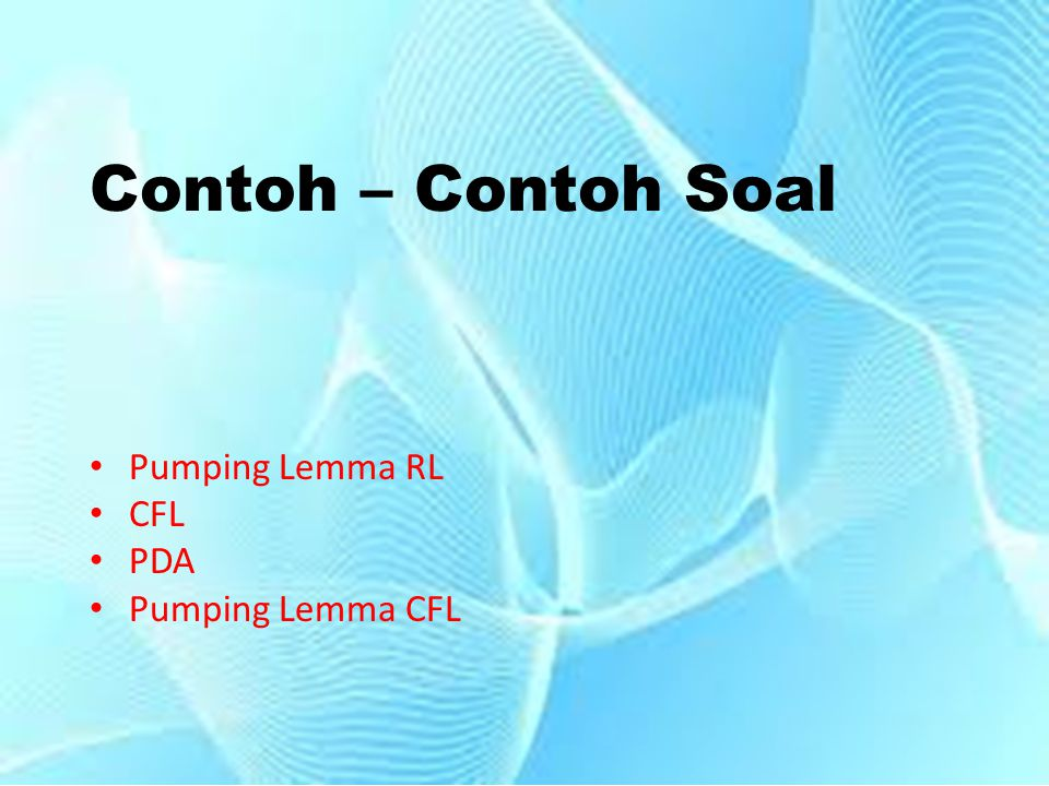 Pumping Lemma RL CFL PDA Pumping Lemma CFL