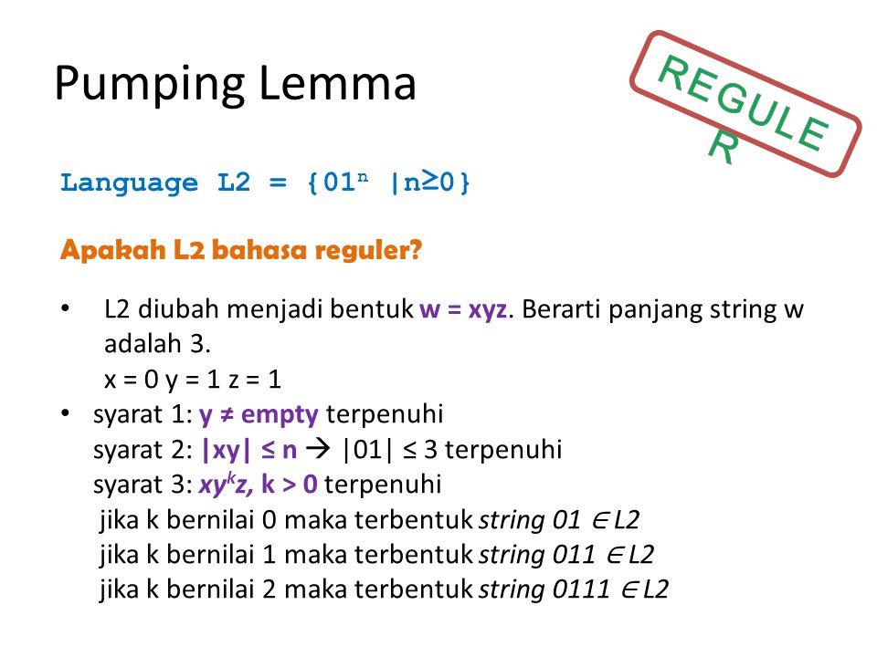 Pumping Lemma REGULER Language L2 = {01n |n≥0}