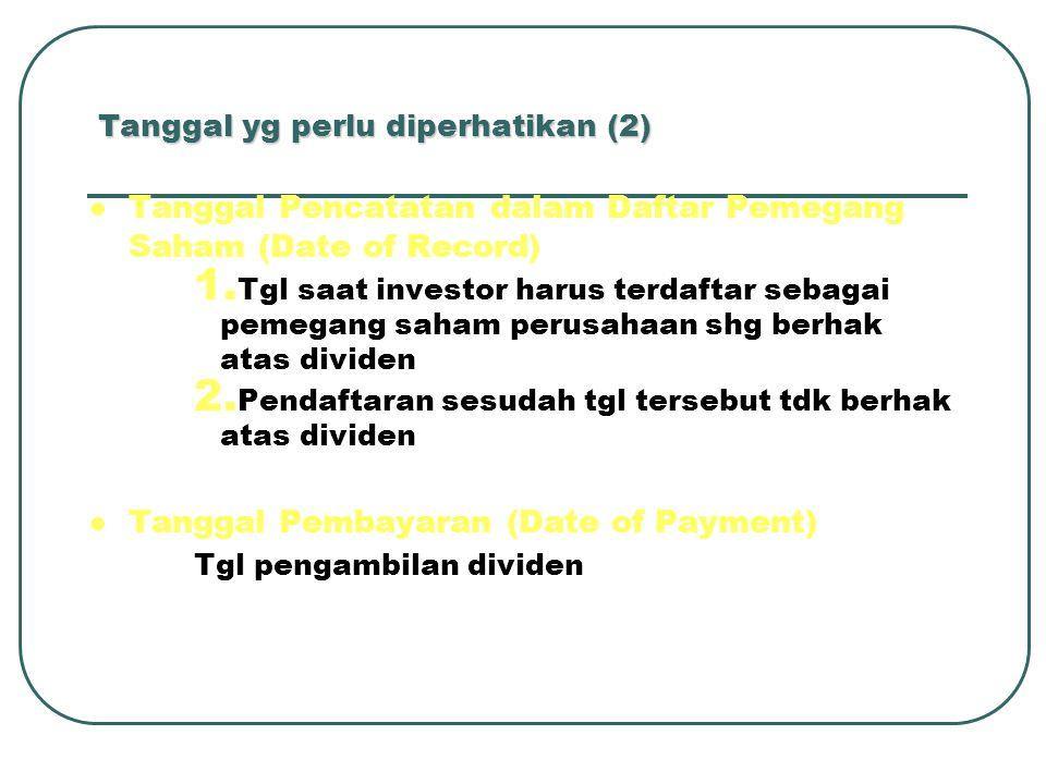 Tanggal yg perlu diperhatikan (2)