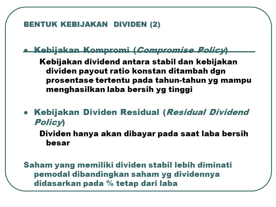 BENTUK KEBIJAKAN DIVIDEN (2)