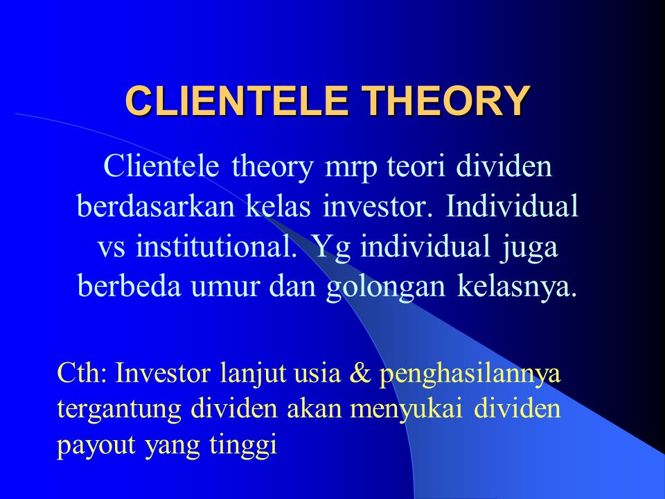 CLIENTELE THEORY