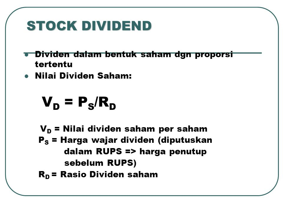 STOCK DIVIDEND VD = PS/RD
