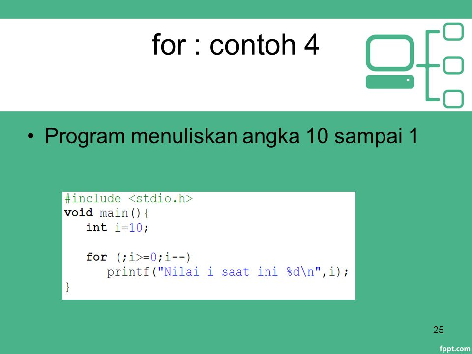 for : contoh 4 Program menuliskan angka 10 sampai 1