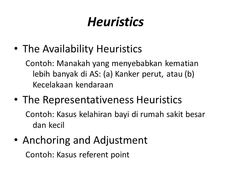 Heuristics The Availability Heuristics