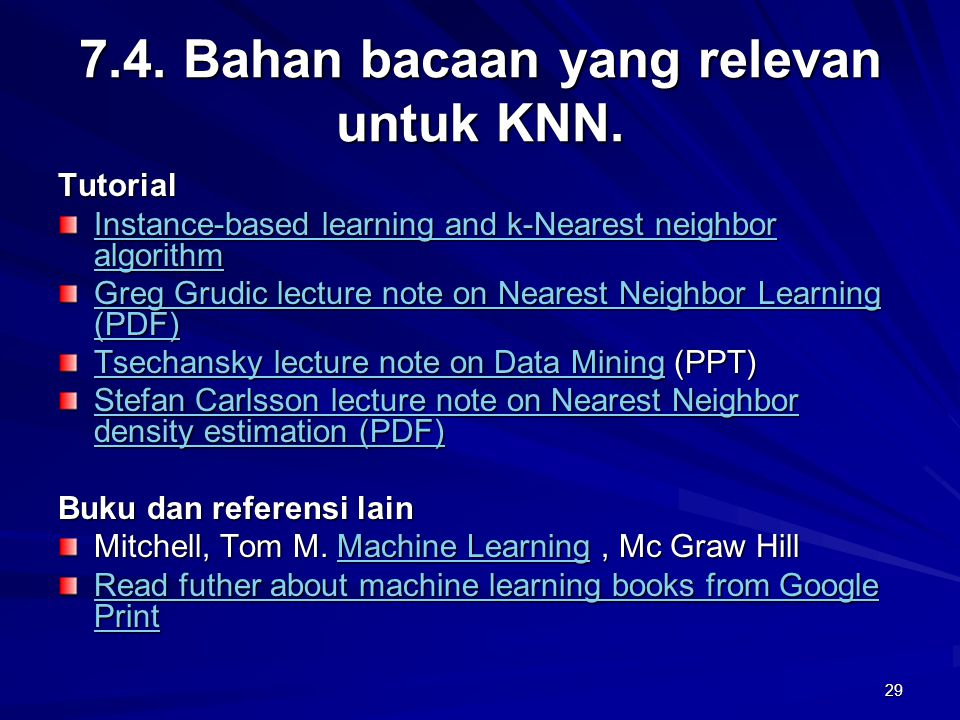7.4. Bahan bacaan yang relevan untuk KNN.