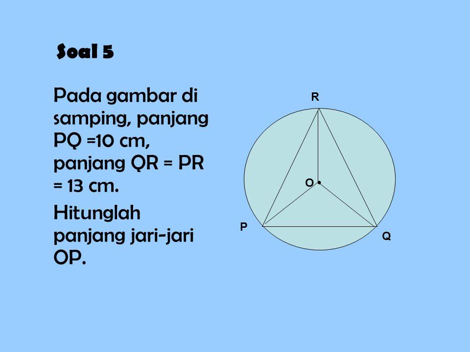 Pada gambar di samping, panjang PQ =10 cm, panjang QR = PR = 13 cm.