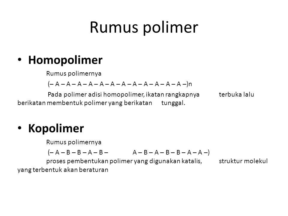 Rumus polimer Homopolimer Kopolimer