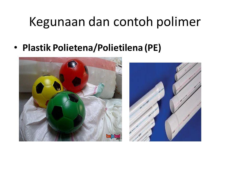Kegunaan dan contoh polimer