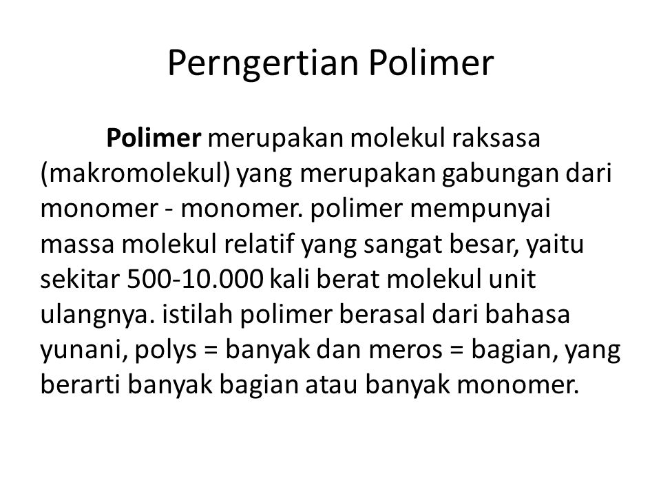 Perngertian Polimer