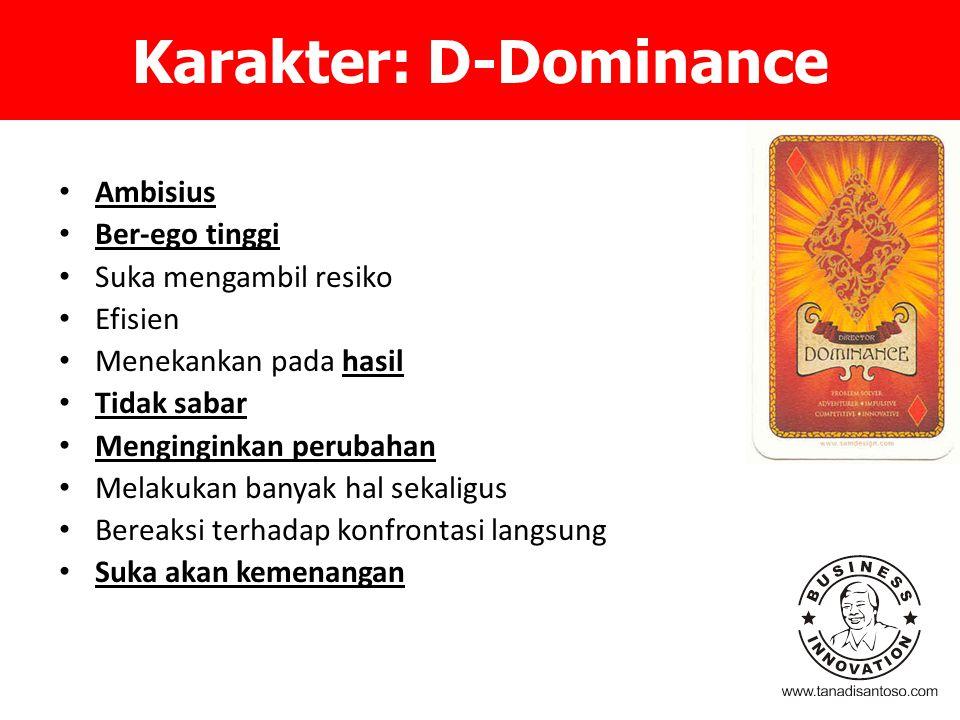 Karakter: D-Dominance