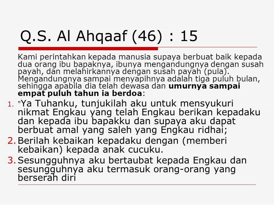 Q.S. Al Ahqaaf (46) : 15