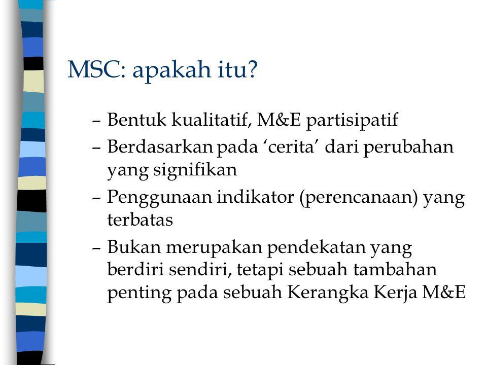 MSC: apakah itu Bentuk kualitatif, M&E partisipatif