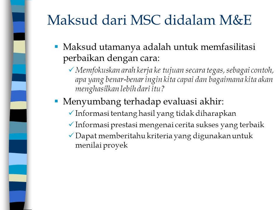 Maksud dari MSC didalam M&E