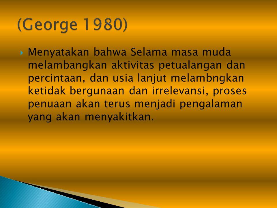 (George 1980)