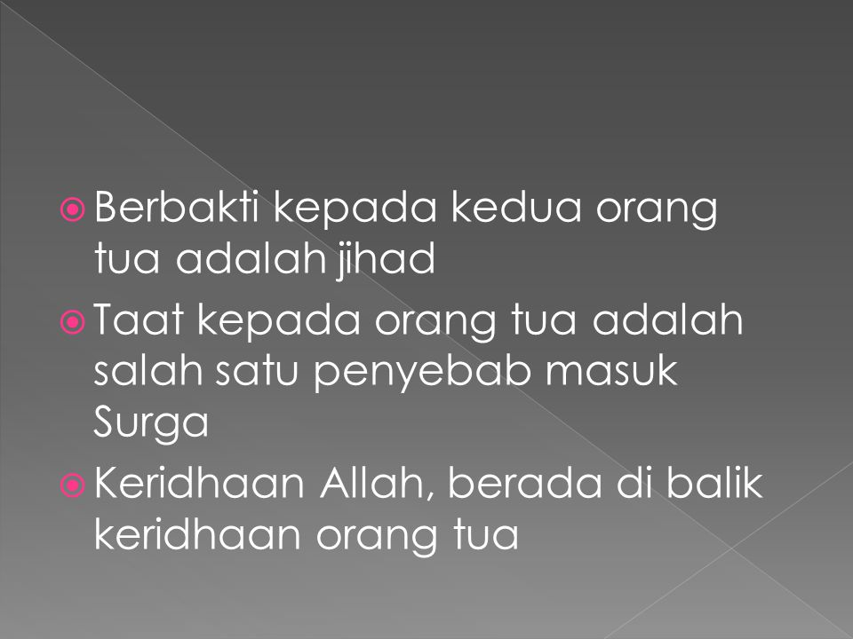Berbakti kepada kedua orang tua adalah jihad
