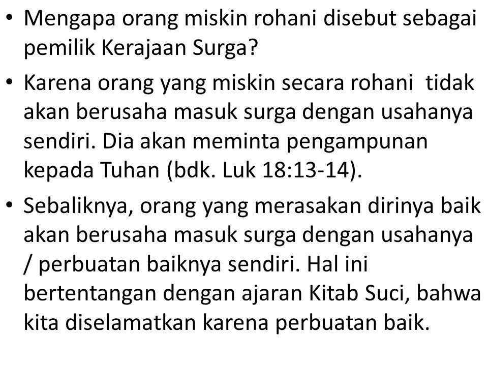 Mengapa orang miskin rohani disebut sebagai pemilik Kerajaan Surga