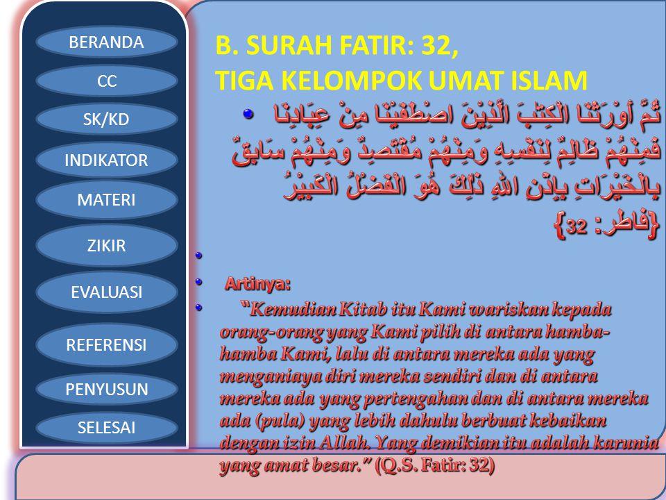 B. SURAH FATIR: 32, TIGA KELOMPOK UMAT ISLAM